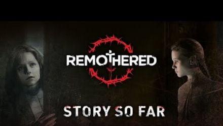 Vid�o : Remothered: Broken Porcelain - The Story So Far [FRA]