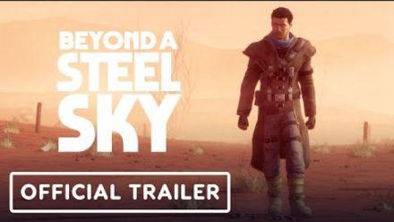 Beyond a Steel Sky : Story Trailer (vidéo d'IGN)