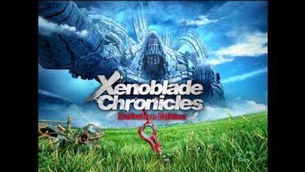Vid�o : Xenoblade Chronicles Definitive Edition : Nouvelle bande-son (extraits)