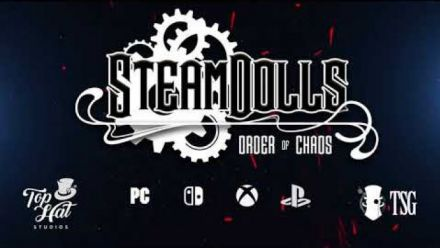 Vid�o : SteamDolls - Order of Chaos [Official Trailer]