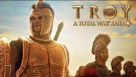 Vid�o : Total War: Troy - Official Gameplay Reveal Trailer | A Total War Saga