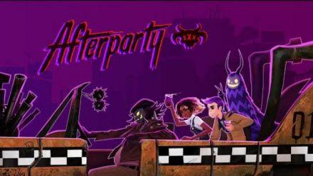 Vid�o : Afterparty : trailer de lancement