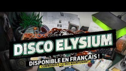 Vid�o : DISCO ELYSIUM - Mise à jour monstre en français !
