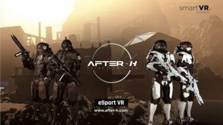 Vid�o : OFFICIAL TRAILER AFTER-H - VR eSport FPS