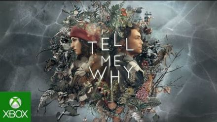 Vidéo : Tell Me Why : Trailer d'annonce