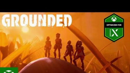 Vid�o : Grounded - Official Launch Trailer