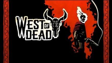 Vidéo : X019 : West of Dead annoncé