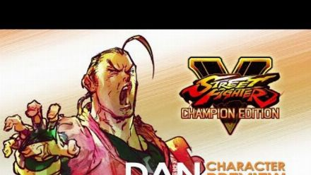 Vid�o : Street Fighter V Champion Edition : Preview de Dan Hibiki