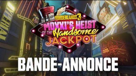 vid�o : Borderlands 3 - Première bande-annonce du Casse du Beau Jackpot