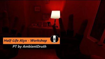 Vid�o : Half-Life Alyx - PT by AmbientDruth (Vidéo de William McMahon)