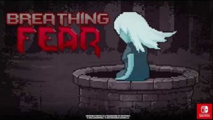 Vid�o : Breathing Fear - Nintendo Switch Promo
