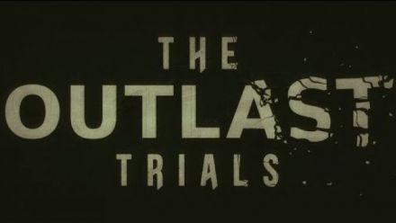 Vid�o : The Outlast Trials - Teaser
