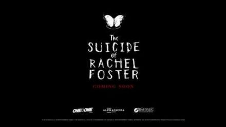 Vid�o : The Suicide of Rachel Foster - Trailer