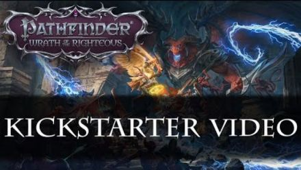 Vid�o : Pathfinder: Wrath of the Righteous Kickstarter Campaign