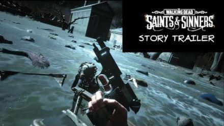 Vid�o : Walking Dead: Saints & Sinners - Story Teaser