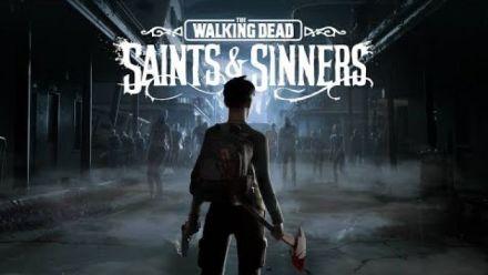 Vid�o : The Walking Dead : Saints & Sinners trailer