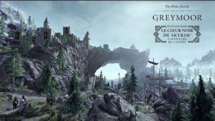 Vid�o : The Elder Scrolls Online: Greymoor - Plongez dans le Coeur noir de Skyrim