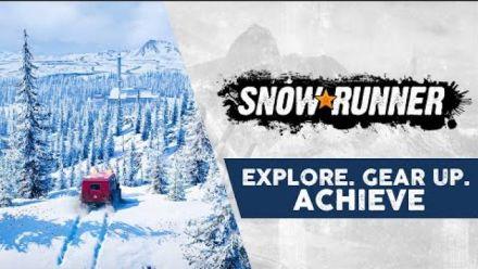 Vid�o : SnowRunner - Explore. Gear Up. Achieve.