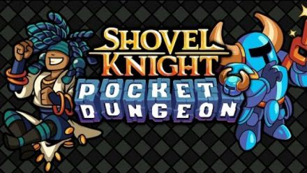 Vid�o : Shovel Knight Pocket Dungeon : Trailer d'annonce