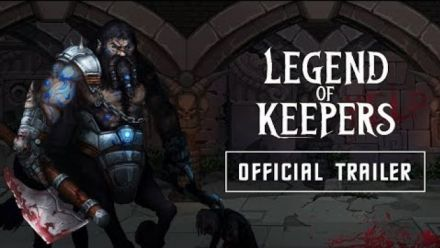 Vid�o : Legend of Keepers | OFFICIAL TRAILER