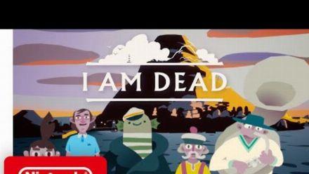 Vid�o : I Am Dead : Trailer de lancement sur Switch