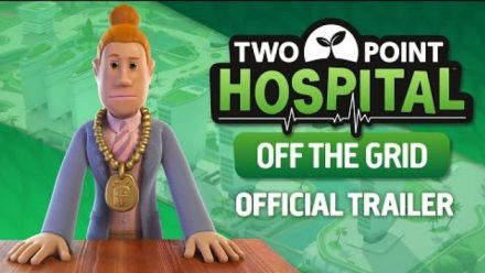Vidéo : Two Point Hospital: Off The Grid | Announce Trailer
