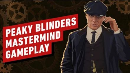 vidéo : Peaky Blinders: Mastermind - Gameplay Reveal (IGN)
