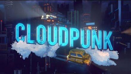Vid�o : Cloudpunk - Launch Trailer