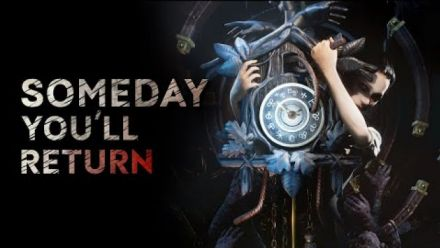 Vidéo : SOMEDAY YOU'LL RETURN | Release Date Reveal Trailer