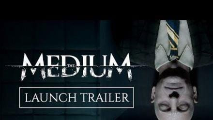 Vid�o : The Medium - Official Launch Trailer