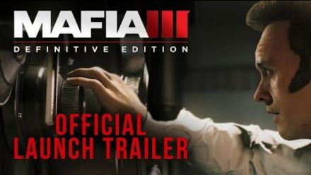 Vidéo : Mafia III : Definitive Edition - trailer de lancement