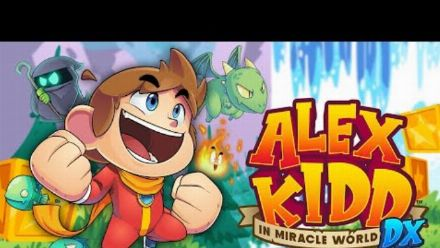 vid�o : Alex Kidd in Miracle World DX Launch Trailer