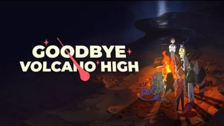 Vid�o : Goodbye Volcano High : trailer d'annonce