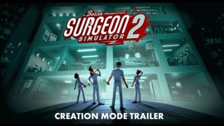 Vidéo : Surgeon Simulator 2 : Date de sortie