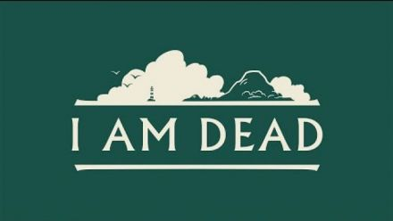 Vid�o : I Am Dead : Trailer de gameplay