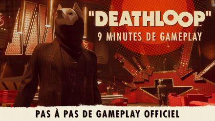 Vid�o : DEATHLOOP - VIDEO GAMEPLAY OFFICIEL