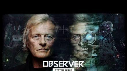 Vid�o : Observer System Redux - Rutger Hauer Cyberpunk Vision