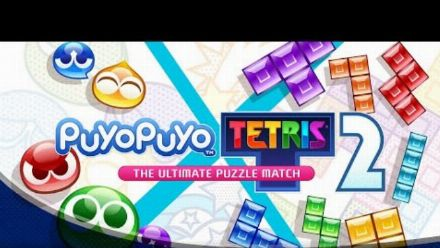 "Vid�o : Puyo Puyo Tetris 2 | ""Ultimate Puzzle Match"" Trailer"