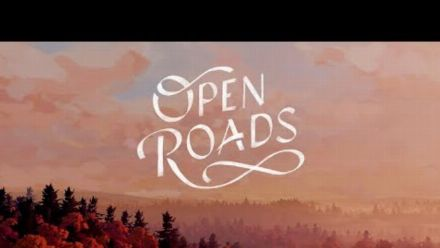 Vid�o : Open Roads : Bande-annonce des Game Awards
