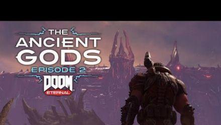 Vid�o : DOOM Eternal: The Ancient Gods, Épisode 2   Bande-annonce d'aperçu officielle