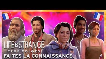 vid�o : Faites la connaissance des personnages de Life is Strange: True Colors