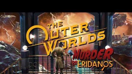Vidéo : The Outer Worlds : Meurtre sur Éridan - Bande-annonce musicale officielle