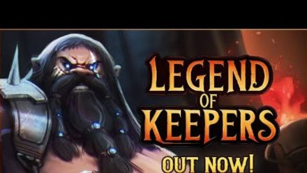 Vid�o : Legend of Keepers - Launch Trailer