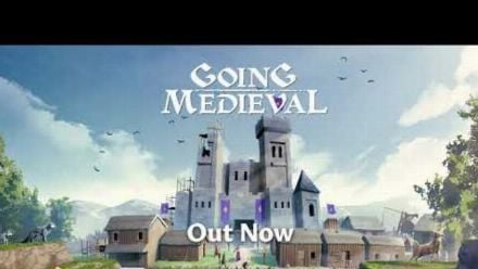 Vid�o : Going Medieval   Launch Trailer