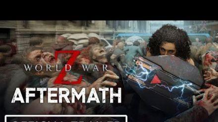 Vid�o : World War Z Aftermath - Official Trailer   Summer of Gaming 2021