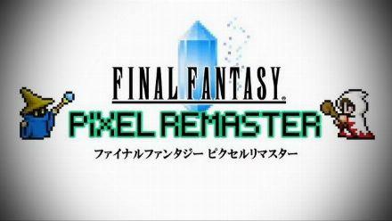 Vid�o : Final Fantasy Pixel Remaster : lancement en juillet