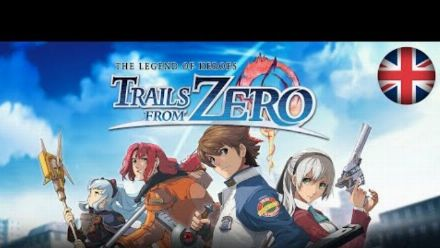 Vid�o : The Legend of Heroes: Trails from Zero - Teaser Trailer (Nintendo Switch, PS4, PC)