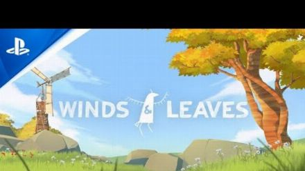 Vid�o : Winds & Leaves - Announcement Trailer | PS VR