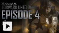 vidéo : Halo 4 : Forward Unto Dawn Episode 4