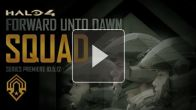 """Squad"" - Halo 4: Forward Unto Dawn Special Preview"